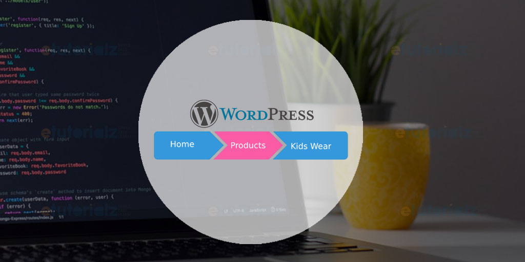 Build custom breadcrumb in WordPress